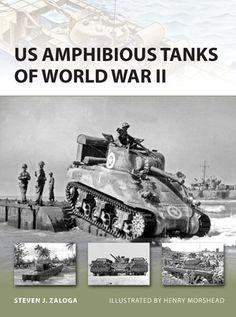 Livre de la série NEW VANGUARD numéro 192 ayant comme sujet les US Amphibious Tanks of World War II