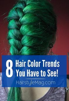 8 Hair Color Trends You Have to See! These hairstyles are perfect for the summer!