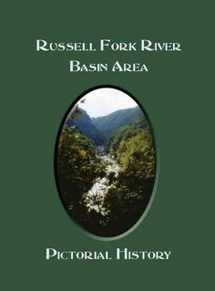 Russell Fork River Basin Area, Ky Pictorial