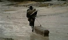The original Django, dragging his coffin behind him ...