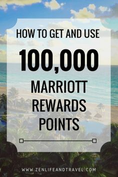 Here's a simple way to earn 100,000 Marriott Rewards points using one credit card, and some great ways to use your points.
