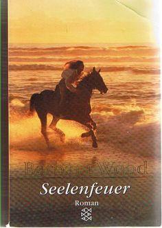 Seelenfeuer: Roman: Amazon.de: Barbara Wood, Mechthild Sandberg: Bücher