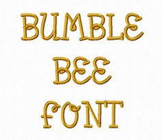 Bumble Bee Machine Embroidery Font Monogram Alphabet - 3 Sizes