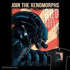 Join the Xenos | Shirtoid #alien #alienqueen #aliens #film #movies #scifi #trheewood #xenomorph