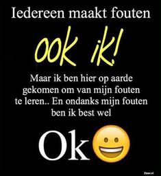 E-mail - Boudewijn driesen - Outlook Happy Quotes, Great Quotes, Life Quotes, Inspirational Quotes, Quality Quotes, Dutch Quotes, Motivational Posters, S Quote, Free Personals
