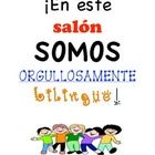 Classroom sign in English and Spanish for our dual language classrooms!...