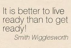 quotes of smith wigglesworth - Google Search