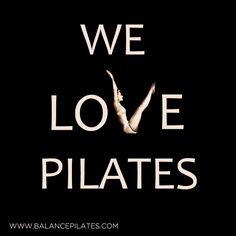 We love pilates