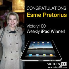 Congrats to Esme Pretorius - Victory100's weekly iPad winner! Get more details on our Facebook page - https://www.facebook.com/getvictory100