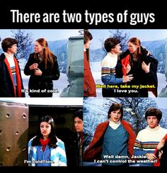 Omg that show was the best ! Funny Cute, The Funny, Hilarious, Thats 70 Show, Comedy, Types Of Guys, Everything Funny, Just For Laughs, Funny Posts
