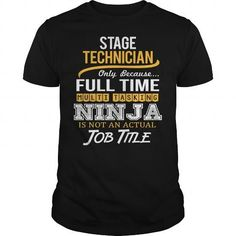Awesom Tee For Stage Technician T Shirts, Hoodies. Check price ==► https://www.sunfrog.com/LifeStyle/Awesom-Tee-For-Stage-Technician-Black-Guys.html?41382