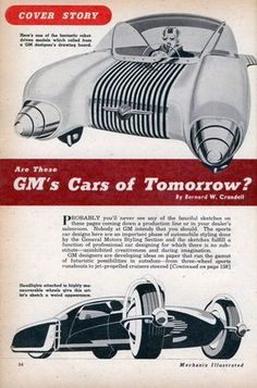 1950 - GM Cars of Tomorrow?  gotta say -- the robot's kind of creepy.