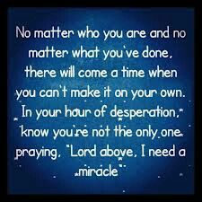 Third Day :: I Need A Miracle You are not the only one struggling and praying, so keep on and live!