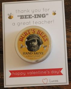 """35 Teacher Thank You and Student Appreciation Gifts -Thank You for """"Bee-ing"""" a Great Teacher! My Funny Valentine, Teacher Valentine, Valentines For Kids, Valentine Day Crafts, Happy Valentines Day, Valentine Ideas, Teacher Cards, Teacher Thank You, Teacher Appreciation Gifts"""