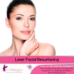 Get smooth and #flawlessskin in an instance with the advanced Laser Facial Resurfacing Treatment from theNewyou.