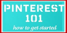 The basics of Pinterest and how to use it - must send this to everyone I send an invite to