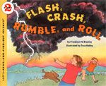 Flash, Crash, Rumble, And Roll (Turtleback School & Library Binding Edition) (Let's Read-And-Find-Out Science (Paperback)) Weather Unit, Weather And Climate, Weather Report, Weather Activities, Science Activities, Science Experiments, Weather Science, Science Books, Preschool Weather