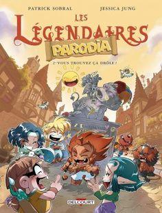 Découvrez Les Légendaires : Parodia, Tome 2 : Vous toruvez ça drôle ? de Patrick Sobral & Jessica Jung sur Booknode, la communauté du livre