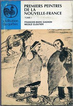 Title: Premiers peintres de la Nouvelle-France Civilisat: Amazon.com: Books