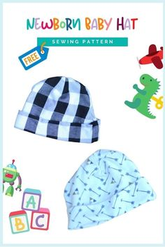 FREE Newborn Baby Hat sewing pattern. This Newborn Baby Hat pattern is super quick and easy to sew, and you only need less than 1/4 yard of knit fabric, so you can sew up a cute hat and at the same time use up some scrap fabrics. Baby hats are a necessity for a fall or winter baby, and knit hats are just so cute and cozy. Hat Patterns To Sew, Sewing Patterns For Kids, Sewing For Kids, Baby Sewing, Free Sewing, Baby Pants Pattern, Knit Hats, Modern Kids, Baby Winter