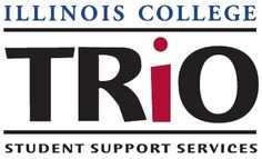 In 2010, the TRiO program was established at Illinois College to promote the academic success, including persistence and graduation, of a select group of students who are the first in their family to attend college, meet income eligibility guidelines, or have a documented disability. The TRiO Program is funded by a Student Support Services grant from the U.S. Department of Education to serve 140 students per year. Services and activities are free to all enrolled students.