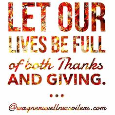 """49 Likes, 2 Comments - WagnersWellnessEssentialOilers (@wagnerswellness) on Instagram: """"Wishing you a thankful and giving Sunday beautiful friends!"""""""