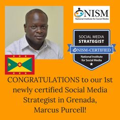 Congratulations to Marcus Purcell, our first NISM certified Social Media Strategist in Grenada!