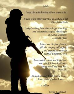 Discover and share Military Quotes And Poems. Explore our collection of motivational and famous quotes by authors you know and love. Military Quotes, Military Mom, Army Mom, Army Life, Army Quotes, Military Families, Way Of Life, The Life, Soldier Poem