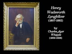 """Oil on canvas, posthumous portrait of  American poet and and educator, Henry Wadsworth Longfellow (1807-1882). Signed upper right """"C.A. Whipple, Boston 1888"""" (43"""" H x 29.5"""" W) in heavy gilt gesso frame (58"""" H x 44"""" W).  www.jjamesauctions.com"""