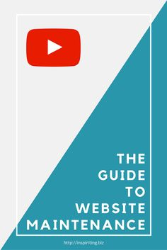 The Guide to Website Maintenance | Having a website imposes responsibilities upon you. Learn the 4 basic steps required for proper website maintenance.