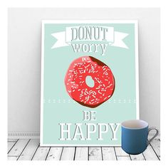Don't Worry Be Happy, Funny Art, Digital Print, Donut Worry Be Happy, Donut Art, Instant Download, Coffee Shop Sign, Home Decor, Quirky
