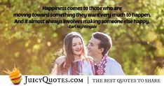 """""""Happiness comes to those who are moving toward something they want very much to happen. And it almost always involves making someone else happy. Earl Nightingale, This Is Us Quotes, Cheer Up, Smile Quotes, Almost Always, People Quotes, Someone Elses, Picture Quotes, Best Quotes"""