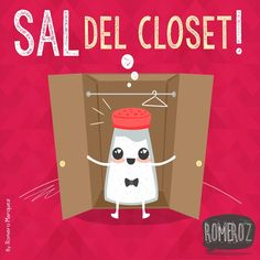 Hasta que SAL-iste del closet Funny Puns, Hilarious, Funny Stuff, Spanish Puns, Funny Images, Funny Pictures, Some Jokes, Frases Humor, Funny Illustration