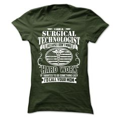 I AM A SURGICAL TECHNOLOGIST HOODIE/TSHIRT T-Shirts, Hoodies. ADD TO CART ==► https://www.sunfrog.com/Funny/I-AM-A-SURGICAL-TECHNOLOGIST-HOODIETSHIRT-Ladies.html?id=41382