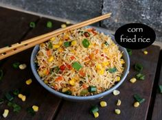 corn fried rice recipe, sweet corn fried rice, chinese corn fried rice with step by step photo/video. simple & easy fried rice recipe, ideal for lunch boxes Indo Chinese Recipes, Indian Food Recipes, Ethnic Recipes, Crab Recipes, Chinese Food, Veggie Recipes, Dinner Recipes, Rice And Corn Recipe, Recipe Of Fried Rice