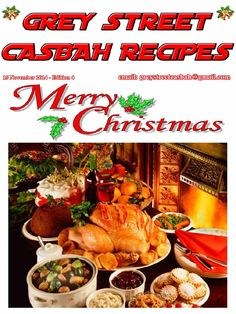 Grey Street Casbah Christmas Recipes 4 - Free download as PDF File (.pdf), Text File (.txt) or read online for free. Grey Street Recipes edition 4 November 2014 - Christmas edition Click on the picture to open.