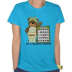 My Two Favorite Things Bingo T-shirt