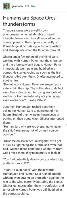 Humans are Weird: Thunderstorms Humans Are Weird / Space Australia /orcs aliens Writing Help, Writing A Book, Writing Tips, Writing Prompts, Tumblr Aliens, Tumblr Funny, Funny Memes, Space Australia, Space Story