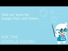 'Add-on' store for Google Docs and Sheets - YouTube