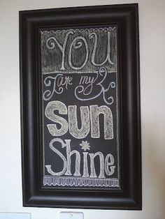Chalkboard idea..love what it says too..I sing this to my girls as they drift off to sleep..