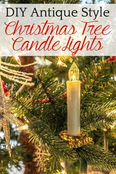 How to make antique style Christmas tree candles in minutes (and without the traditional German real candle look's fire hazard!)