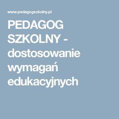PEDAGOG SZKOLNY - dostosowanie wymagań edukacyjnych Management