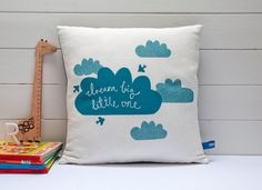Hand Screen Printed Dream Big Little One Cushion by robinandmould