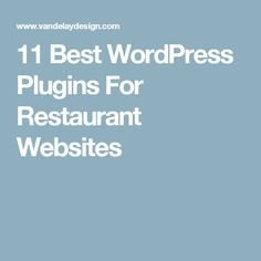 11 Best WordPress Plugins For Restaurant Websites