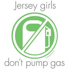 I hate pumping gas, and then I visit Jersey and I'm like... This is why I hate NC