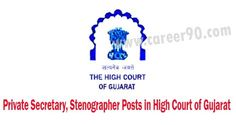 Private Secretary, Stenographer Posts in High Court of Gujarat.#highcourt #private #secretary