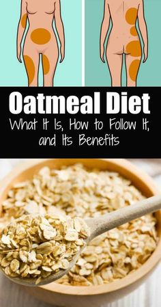 Diet Tips The basic method for the oatmeal diet is to consume oatmeal for 30 days. The diet plan is separated into three phases. - The basic method for the oatmeal diet is to consume oatmeal for 30 days. The diet plan is separated into three phases. One Day Diet, Three Week Diet, Three Days, Good Source Of Carbs, Oatmeal Diet, Oats Diet, Diet Recipes, Healthy Recipes, Soup Recipes