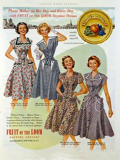 Please Mother today and everyday! Fruit of the Loom vintage ad from 1952.