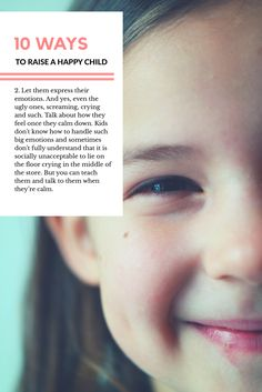How to raise a happier child? See these 10 tips. Some are so simple, yet they work miraculously
