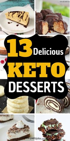13 Amazing low carb keto desserts. Easy keto desserts recipes you will absolutely enjoy#lowcarbdesserts#lowcarbketodesserts#ketodessertsrecipes#